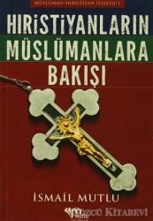 Hristiyanların Müslümanlara Bakışı