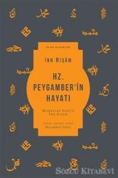 Hz. Peygamber'in Hayatı