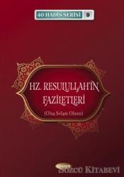 Hz. Resulullah'ın Faziletleri