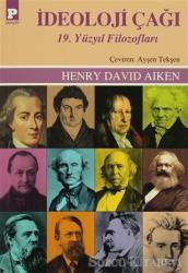 İdeoloji Çağı 19. Yüzyıl Filozofları