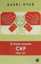 İki Darbe Arasında CHP 1960 - 1971