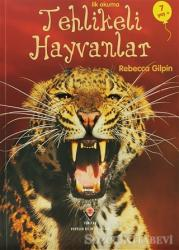 İlk Okuma - Tehlikeli Hayvanlar