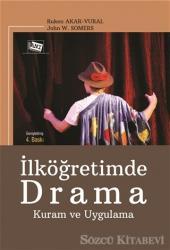 İlköğretimde Drama Kuram ve Uygulama