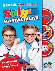 İlkokul Etkinliklerle Salgın Hastalıklar - Korona ve Diğerleri