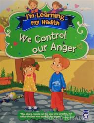 I'm Learning My Hadith - We Control Our Anger