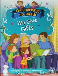I'm Learning My Hadith - We Give Gifts