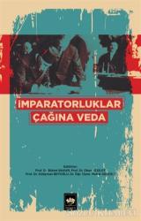 İmparatorluklar Çağına Veda