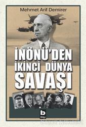 İnönü'den İkinci Dünya Savaşı