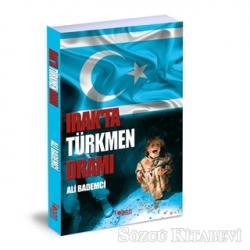 Irak'ta Türkmen Dramı