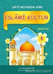 İslami Kültür 1 - Şafii Mezhebine Göre