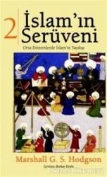 İslam'ın Serüveni Cilt: 2