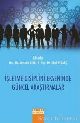 İşletme Disiplini Ekseninde Güncel Araştırmalar