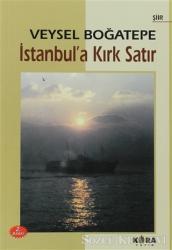 İstanbul'a Kırk Satır