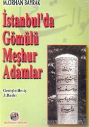 İstanbul'da Gömülü Meşhur Adamlar