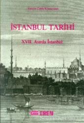 İstanbul Tarihi 17. Asırda İstanbul