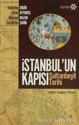 İstanbul'un Kapısı Sultanbeyli Tarihi