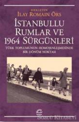 İstanbullu Rumlar ve 1964 Sürgünleri