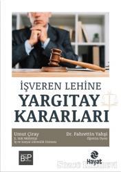 İşveren Lehine Yargıtay Kararları