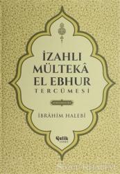 İzahlı Mülteka El Ebhur Tercümesi 4. Cilt