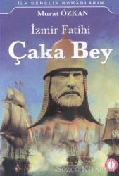 İzmir Fatihi Çaka Bey