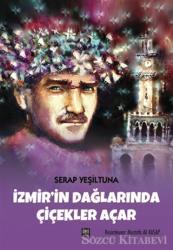 İzmir'in Dağlarında Çiçekler Açar