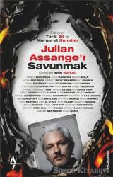 Julian Assange'ı Savunmak
