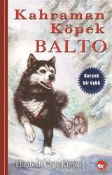 Kahraman Köpek Balto (Ciltli)