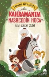 Kahramanım Nasreddin Hoca - Kahraman Avcısı Kerem 6