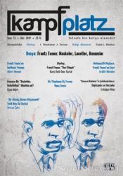 Kampfplatz Felsefe ve Sosyal Bilimler Dergisi Sayı: 13 Güz 2019