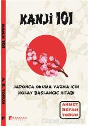 Kanji 101: Japonca Okuma Yazma İçin Kolay Başlangıç Kitabı
