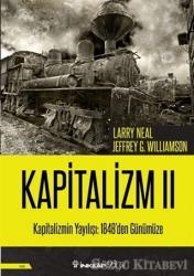 Kapitalizmin Yayılışı: 1848'den Günümüze - Kapitalizm 2