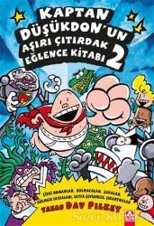 Kaptan Düşükdon'un Aşırı Çıtırdak Eğlence Kitabı 2
