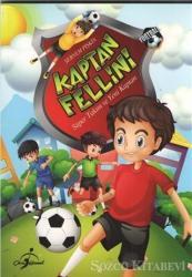 Kaptan Fellini - Süper Takım Ve Yeni Kaptan