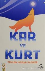 Kar ve Kurt