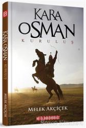 Kara Osman - Kuruluş