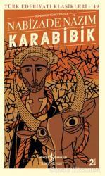 Karabibik (Günümüz Türkçesiyle)
