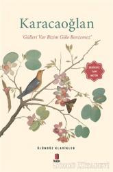 Karacaoğlan - Gülleri Var Bizim Güle Benzemez (Eksiksiz Tam Metin)