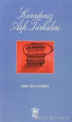 Karadeniz Aşk Türküleri