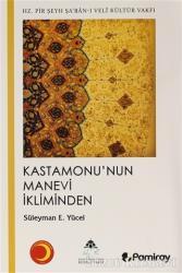 Kastamonu'nun Manevi İkliminden