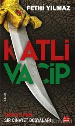 Katli Vacip Tarikatların Sır Cinayet Dosyaları