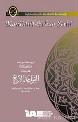 Kavaidu'l-Erbaa Şerhi