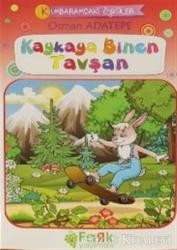 Kaykaya Binen Tavşan - Kumbaramdaki Öyküler Mini Masallar