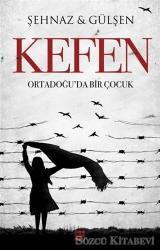 Kefen - Ortadoğu'da Bir Çocuk