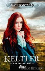 Keltler - Son Esir / Arunas