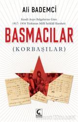 Kendi Arşiv Belgelerine Göre 1917-1934 Türkistan Milli İstiklal Hareketi - Basmacılar (Korbaşılar)