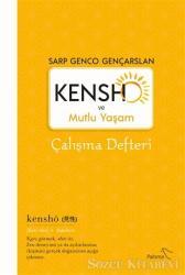 Kensho ve Mutlu Yaşam - Çalışma Defteri