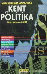 Kent ve Politika