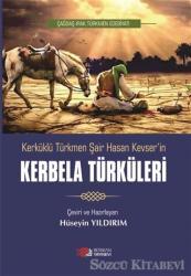 Kerküklü Türkmen Şair Hasan Kevser'in Kerbela Türküleri