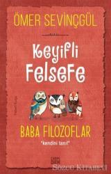 Keyifli Felsefe: Baba Filozoflar