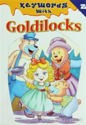 Keywords With 2 : Goldilocks
